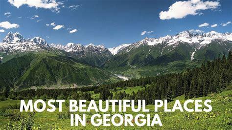 best towns in georgia georgia travel top 4 beautiful places in georgia unknown