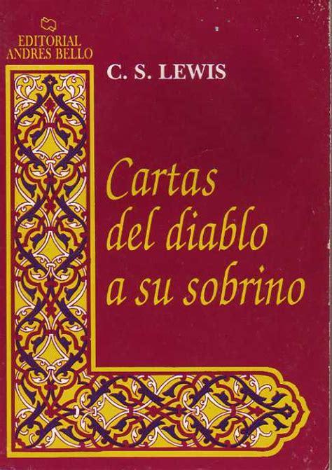 libro cartas del diablo a cartas del diablo a su sobrino c s lewis 4 rese 241 as andres bello libro de bolsillo