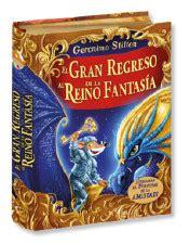leer libro regreso al reino de la fantasia ahora el gran regreso al reino de la fantas 237 a c 237 rculo de lectores