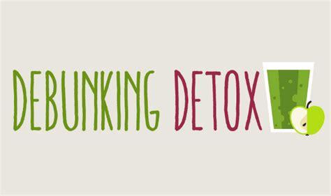 Detox Debunked by Debunking Detox Infographic Visualistan