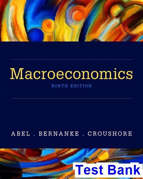 Macroeconomics 9th Edition Abel Test Bank Testbankteam Com