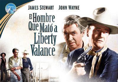 libro el hombre que mat el hombre que mat 243 a liberty valance volver 225 al cine area libros