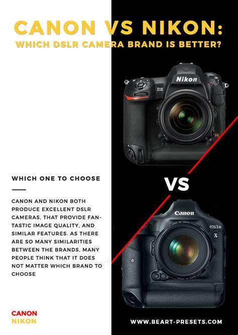 canon vs nikon which dslr brand is better