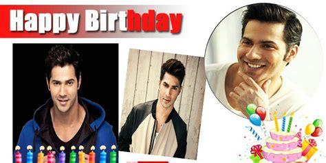happy birthday varun dhawan mp3 download bold n beautiful bollywood happy 30th birthday varun dhawan