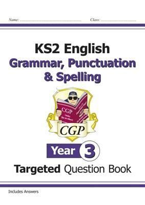 libro new ks2 english targeted ks2 english targeted question book grammar punctuation spelling year 3 cgp books