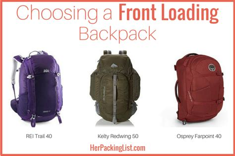 front opening backpack choosing a front loading backpack packing list