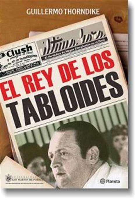 libro connal thorndike spanish ciberayllu roland forgues el rey de los tabloides de guillermo