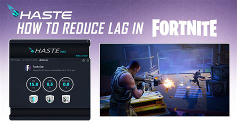 fortnite is literally on how to reduce lag in fortnite haste