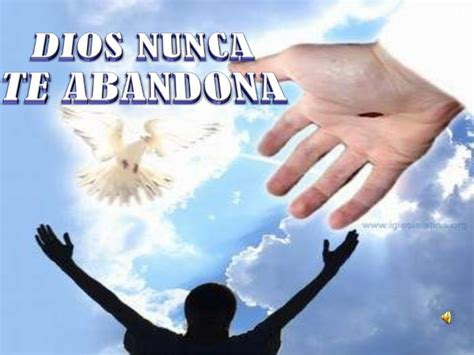 imagenes de dios nunca me abandona dios nunca te abandona ii