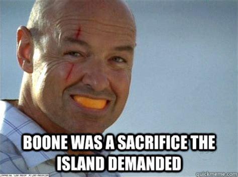 John Locke Meme - boone was a sacrifice the island demanded john locke