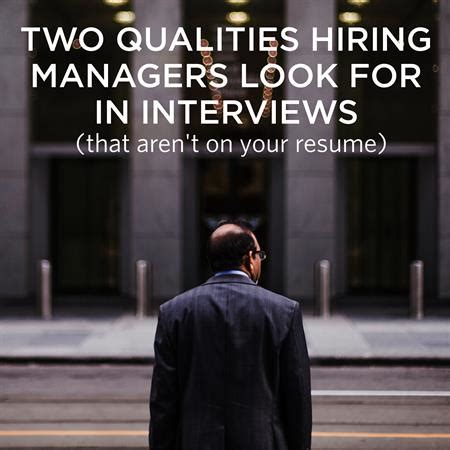 two traits hiring managers look for that aren t on your