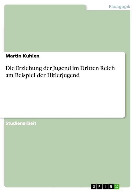 Swing Im Dritten Reich by Die Erziehung Der Jugend Im Dritten Reich Am Beispiel Der