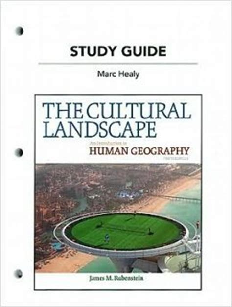 Landscape Definition Human Geography Study Guide For The Cultural Landscape An Introduction To