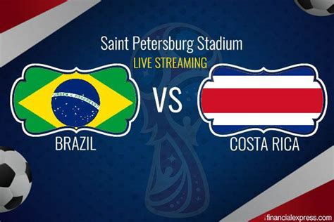 brazil vs costa rica live fifa world cup