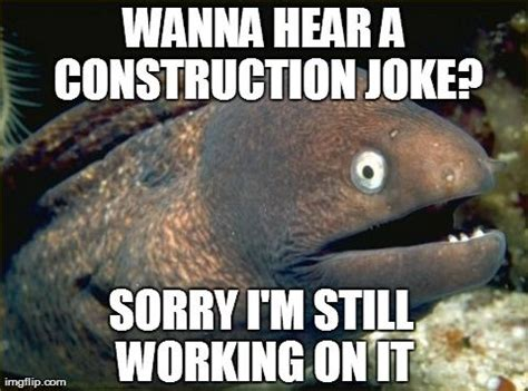 Meme Jokes - 7 best images about construction memes on pinterest