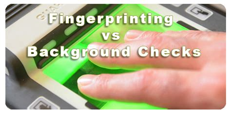 Background Check Vs Criminal Record How Accurate Are Fingerprint Background Checks Background Ideas