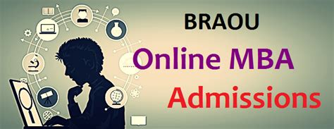 Ambedkar Mba 2017 by Braou Mba Admission 2017 Notification Apply