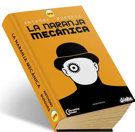 libro how to be a rese 241 a del libro la naranja mecanica de anthony burgess