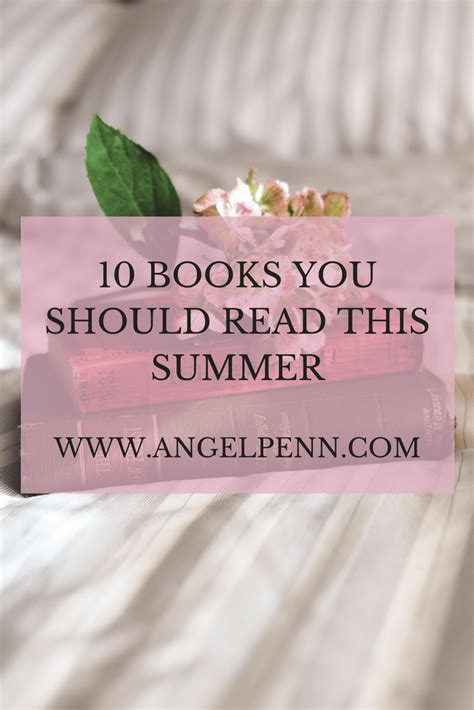 10 Books You Should Read by 10 Books You Should Read This Summer Experience His Freedom