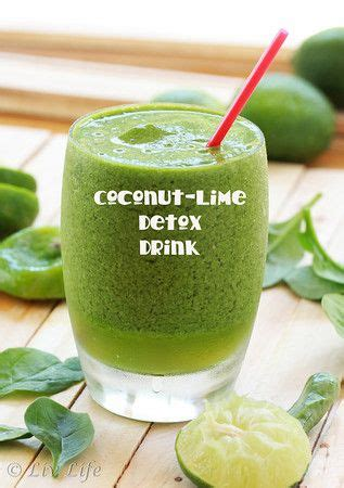 Spinach Detox Drinks by Coconut Lime Detox Drink 2 Handfuls Baby Spinach 1 3 Cup