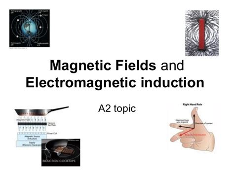 electric induction vs magnetic induction magnetic fields and electromagnetic induction
