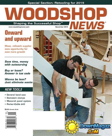 woodworking news magazine woodshop news november 2014 187 pdf magazines
