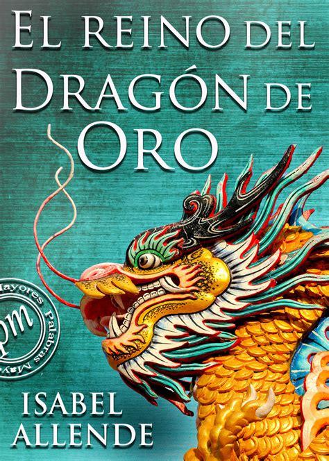 el reino del dragon cr 205 tica literaria y obras online 201 der luis vel 193 squez d 193 vila el reino del drag 243 n de oro