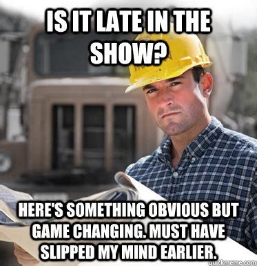 Construction Memes - the gallery for gt erin meme