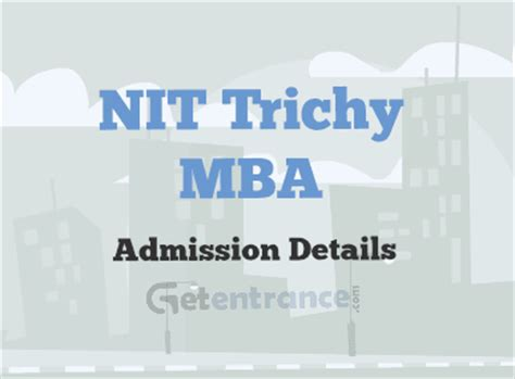 Nit Trichy Mba 2017 nit trichy mba admission 2017 getentrance