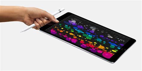 iPad Pro Melenggang di WWDC 2017, Ini Harga dan