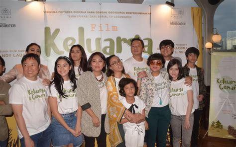 film jadul keluarga cemara film keluarga cemara siap kembalikan keceriaan lewat zaman
