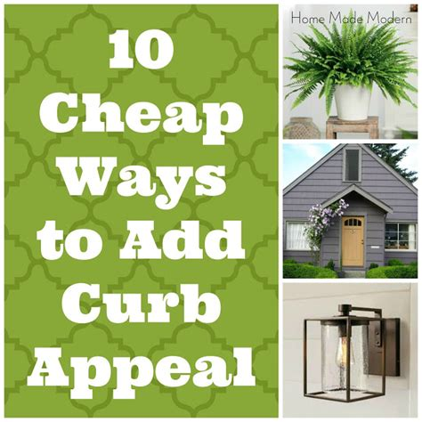 adding curb appeal on a budget 10 ways to add curb appeal