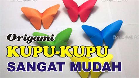 cara membuat origami bunga yang paling mudah cara membuat origami kupu kupu seni melipat kertas sangat