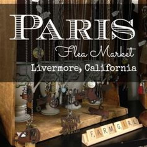 home decor store livermore 1000 images about our store paris flea market on