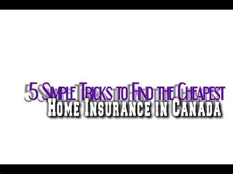 5 simple tricks to find the cheapest home insurance in