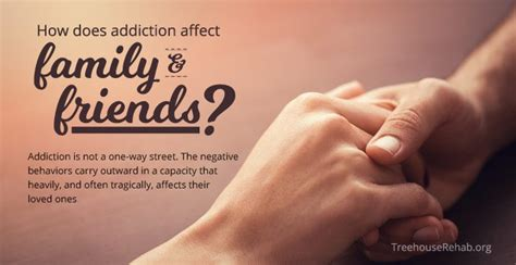 Can A Family Member Commit Someone To Detox by How Does Addiction Affect Family And Friends