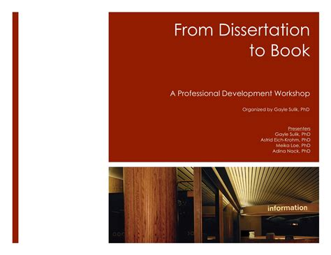 Dissertations And Theses Book by From Dissertation To Book Workshop 171 Gayle Sulik Phd