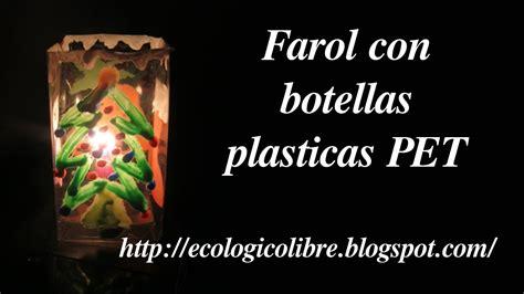 reciclaje de botellas pet youtube reciclaje de botellas plasticas pet manualidades farol