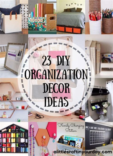 diy organization 23 diy organization decor ideas a craft in your day
