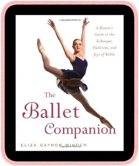 el acompa 241 ante del ballet libro de ballet escrito por eliza gaynor minden