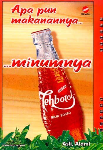 Teh Botol Sosro Satu Krat 12 best brand slogans creative idealist