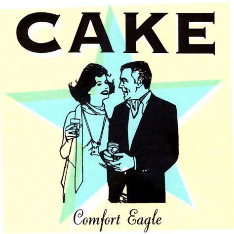 cake comfort eagle album playlist toxic fm
