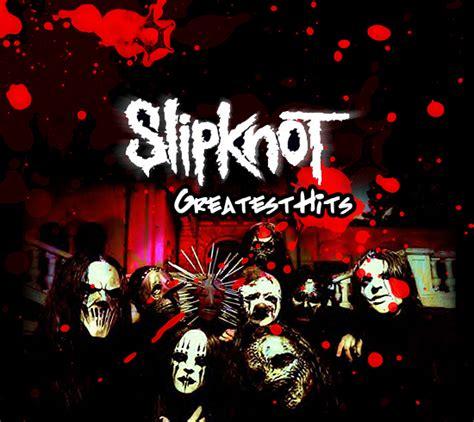 slipknot mp slipknot greatest hits mp3 320 kbit haissem
