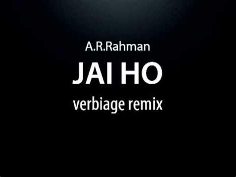 ar rahman jai ho remix mp3 download jai ho remix youtube