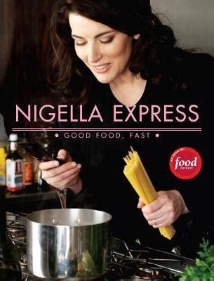 nigella express nigella express nigella lawson 9781401322434