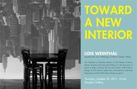 Toward A New Interior by Toward A New Interior A Talk By Lois Weinthal
