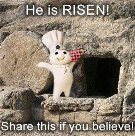 He Is Risen Meme - 18 best images about easter on pinterest traditional