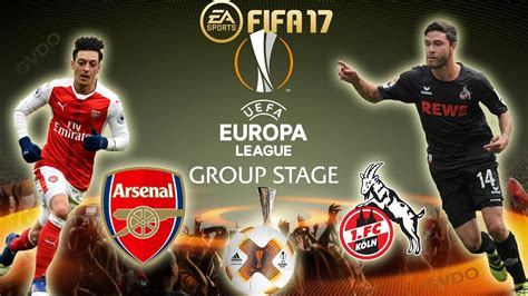 arsenal europa league 2017 fifa 17 arsenal vs fc cologne europa league group