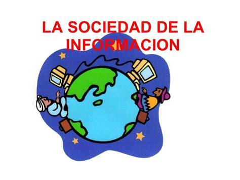 la sociedad de la la sociedad de la informacion