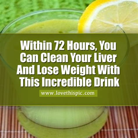 How Much Do You Lose Detox Liver by Within 72 Hours You Can Clean Your Liver And Lose Weight